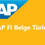 SAP FI Belge Türleri Nelerdir, Nasıl Tanımlanır?