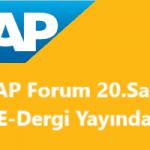 SAP Forum 20.Sayı E-Dergi Çıktı !