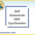 SAP Sisteminde KDV Oranları Nasıl Tanımlanır? Hesaplanan ve İndirilecek Vergi Göstergeleri Nasıl Tanımlanır?