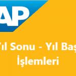 SAP Sisteminde Yıl Sonu Yıl Başı İşlemleri - Devirler vs...