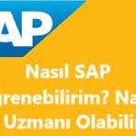 Nasıl SAP Öğrenebilirim? Nasıl SAP Uzmanı Olabilirim? SAP Eğitimi Veren Yerler?
