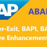 SAP User Exit, SAP BAPI, SAP BADI, SAP Event, SAP Enhancement