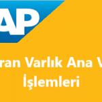 SAP Duran Varlık Ana Veri İşlemleri – SAP AS01, AS02, AS03, AS05 İşlem Kodları