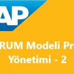 Scrum Modeli Proje Yönetimi Konu-2