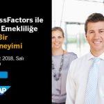 Webinar – SAP Success Factor İle Adaylıktan Emekliliğe Yeni Nesil Çalışan Deneyimi