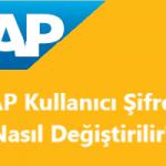 SAP Kullanıcı Şifresi Nasıl Değiştirilir?