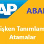 SAP Abap Programlama: Değişken Tanımlama ve Atamalar
