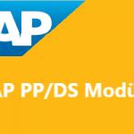 SAP PP/DS Nedir? SAP PP/DS ile Neler Yapılabilir?