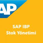 SAP IBP – Stok Yönetimi