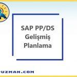 SAP S/4HANA – PP/DS (Gelişmiş Planlama)
