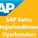 SAP MM Modülü Satıcı Değerleme Süreci ve Uyarlamaları