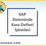SAP Sisteminde Kasa Defteri Uyarlamaları ve Kullanımı