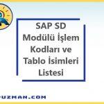SAP SD(Satış ve Dağıtım) Modülü İşlem Kodu ve Tablo Adı Listesi