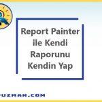 SAP Sisteminde Report Painter ile Kendi Raporunu Oluşturma