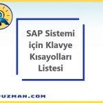 SAP Sisteminde Klavye Kısa Kodlarına Genel Bakış - SAP Keyboard Shortcuts
