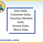 SAP User Exits - SAP Customer Exits - SAP Function Module Exits - SAP Screen Exits - SAP Menu Exits