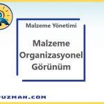 Malzeme Yönetimi – Malzeme Organizasyon Görünümü